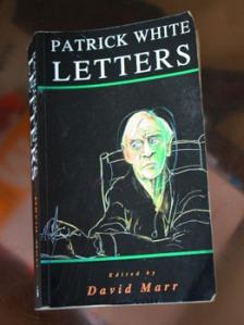 Patrick White Letters ed David Marr