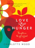 Love & Hunger: Thoughts on the gift of food
